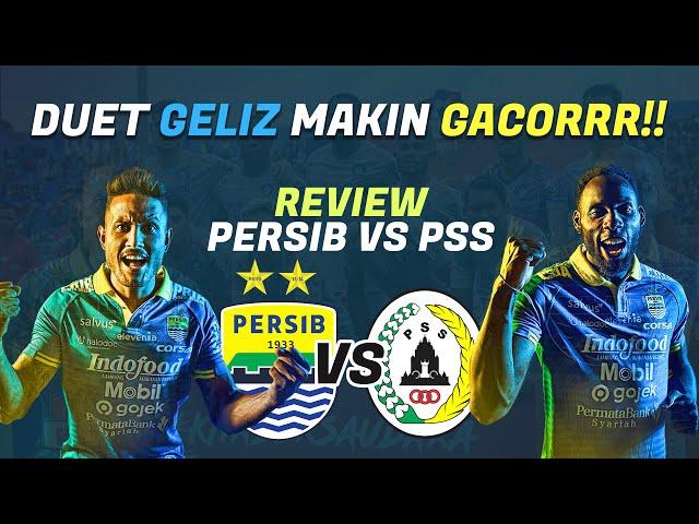 Review Persib Bandung Vs PS Sleman : Duet Geliz Makin Gacor!