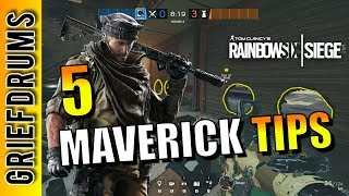 Tips for playing as Maverick: Rainbow Six Siege Operation Grim Sky