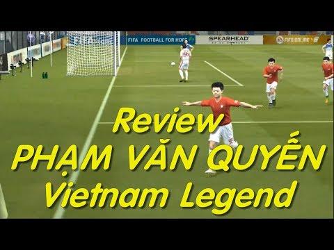 """[GOH] Review """"Cậu bé vàng"""" PHẠM VĂN QUYẾN Vietnam Legend - Văn Quyến Fifa Online 3"""