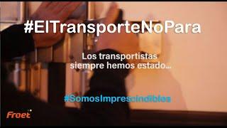 El Transporte No Para. FROET