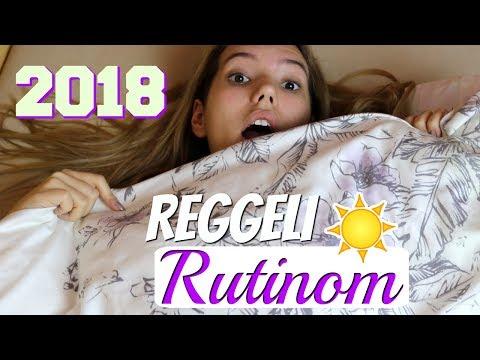 Reggeli Rutinom | 2018 letöltés