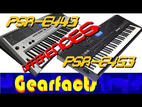 differences between the yamaha psr e443 and psr e453. Black Bedroom Furniture Sets. Home Design Ideas