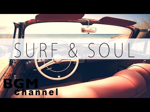 Relaxing SOUL & JAZZ Music - Smooth Instrumental CAFE Music