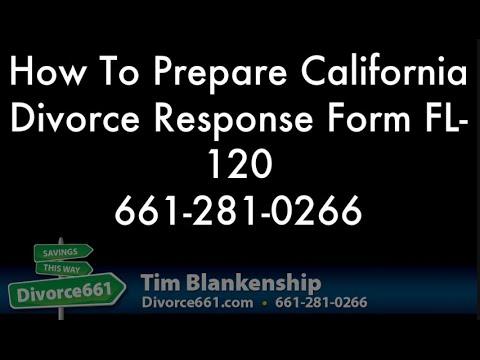 How To Prepare California Divorce Response Form FL-120 - YouTube