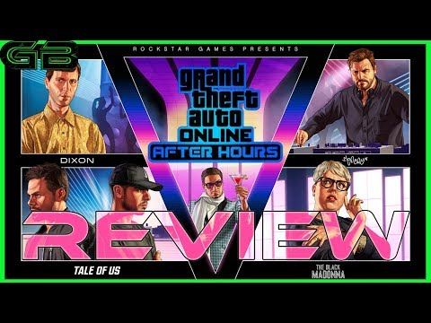 GTA Online: After Hours Review
