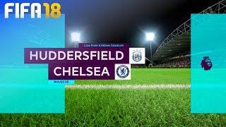 FIFA 18 - Huddersfield Town vs. Chelsea @ Kirklees Stadium
