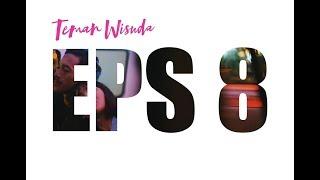 Thumbnail of TEMAN WISUDA | Eps 8 – KESIMPULAN