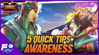 5 Quick Tips for Awareness in SFV - Speedrun Specials - Street Fighter 5 Arcade Edition