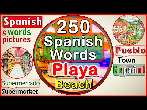 Over 250 Very Useful Everyday Words in Spanish | Basic Vocabulary in Spanish