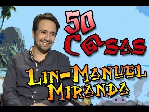 #50CosasSobreMi Lin Manuel Miranda (Hamilton, Moana y más)