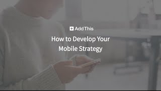 WEBINAR: How to Develop Your Mobile Strategy thumbnail