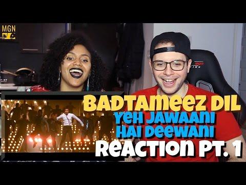 Badtameez Dil - Yeh Jawaani Hai Deewani | Ranbir Kapoor, Deepika Padukone Reaction Pt.1