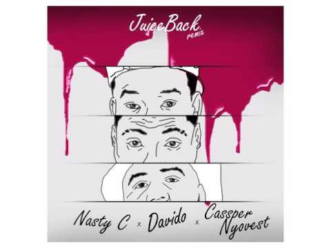 nasty c ft davido cassper nyovest-juice back remix