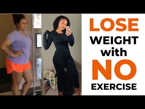 (SERIOUSLY) how YOU can LOSE WEIGHT without EXERCISE