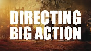 Modern Blockbusters - Directing BIG Action
