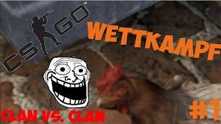 CSGO Wettkampf #1 Die Chicken hater!! :3 (Deutsch) [HD+]