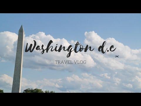 Washington DC | Travel Vlog 2017