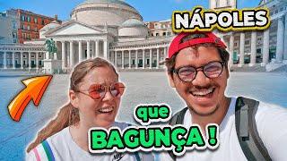 """Nápoles: ou você ama ou você odeia a cidade! O que achamos dessa """"bagunça"""" toda?"""