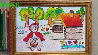 Vẽ Tranh Minh Họa Truyện Cổ Tích: Cô Bé Quàng Khăn Đỏ