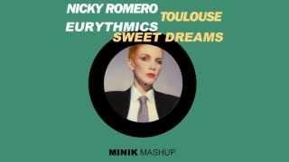 Nicky Romero vs. Eurythmics - Sweet Dreams Toulouse (Minik Mashup)