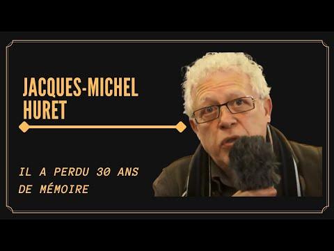 IL A OUBLIÉ 30 ANS DE SA VIE! (Jacques-Michel Huret)