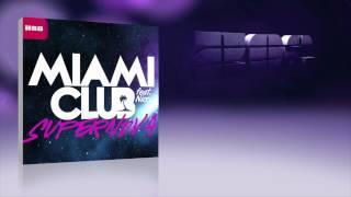 Miami Club Feat. Nicci - Supernova (R.I.O. Radio Edit)