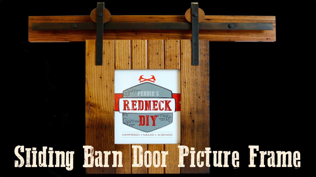 Sliding Barn Door Picture Frame Youtube