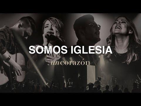 Un Corazón - Somos iglesia (Álbum completo)