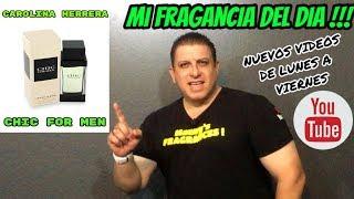CAROLINA HERRERA CHIC FOR MEN ( 2003 ) || Mi Fragancia del Dia !! || 14 de Septiembre 2018