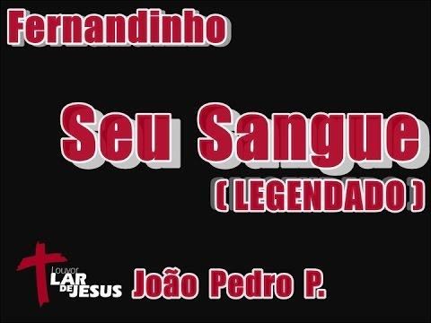 Fernandinho - Seu Sangue (LEGENDADO) | HD