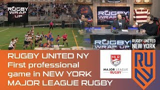 Rugby United NY Owner Challenges MLR, Highlights of RUNY vs Boston
