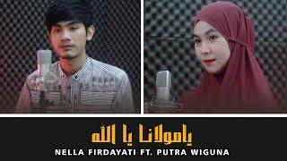 Ya Maulana Ya Allah - Fadi Tolbi || Nella Firdayati ft. Putra Wiguna @Nella Firdayati Official