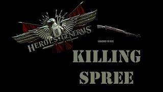 Heroes & Generals - Killing Spree - Part 1