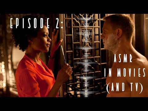 Episode 2: ASMR in Movies and TV