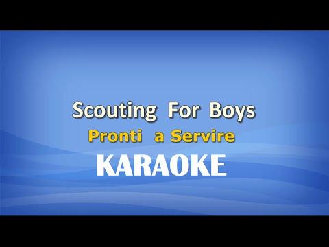 Scouting For Boys (Pronti a Servire) KARAOKE