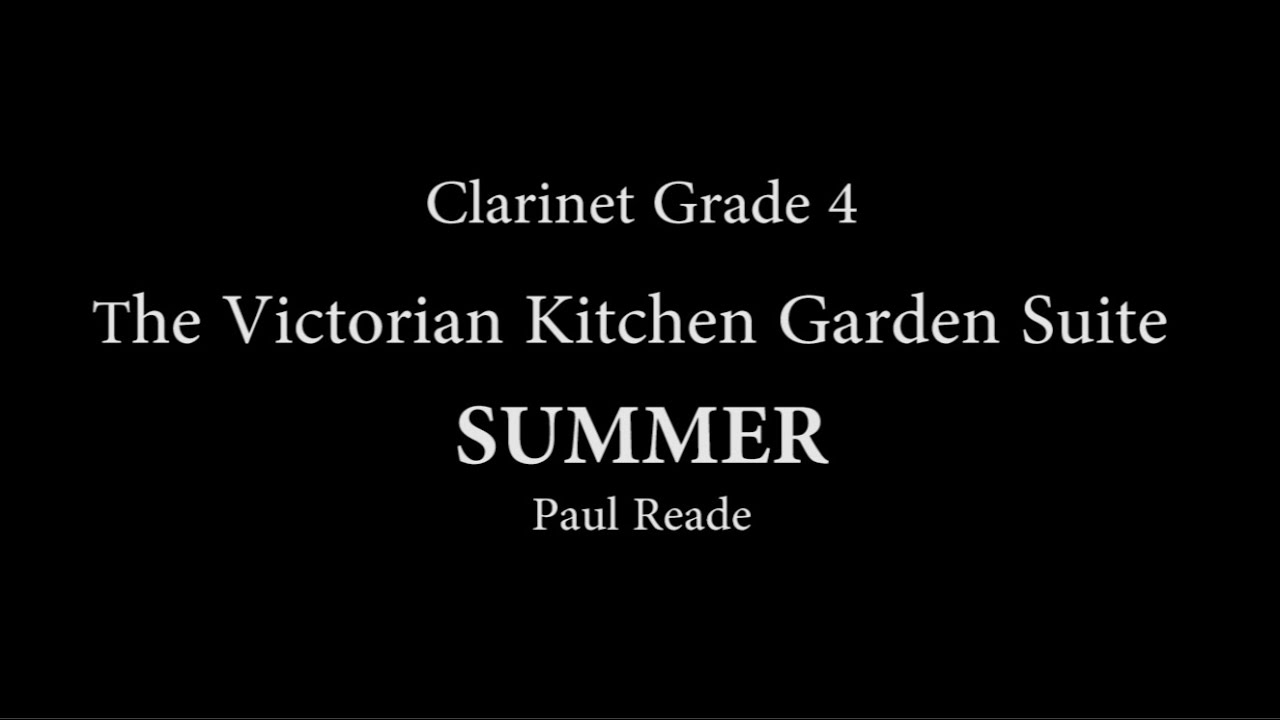 Victorian Kitchen Garden Suite Summer For Clarinet And Piano