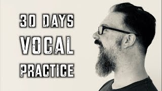 30 Days Of Vocal Practice