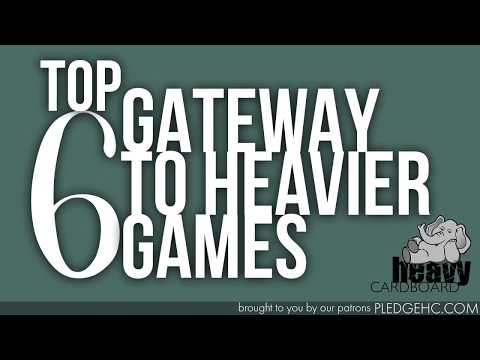 Top 6 - Gateway to Heavier Games