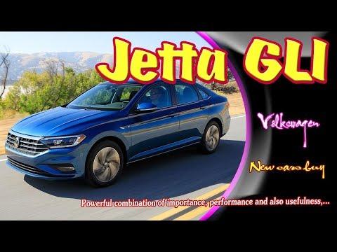 2019 Volkswagen Jetta GLI | 2019 vw jetta gli 0-60 | 2019 vw jetta gli sel | new cars buy