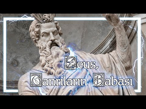 Zeus, Tanrıların Babası | Yunan Mitolojisi