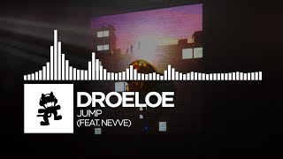 DROELOE - JUMP (feat. Nevve) [Monstercat Release]