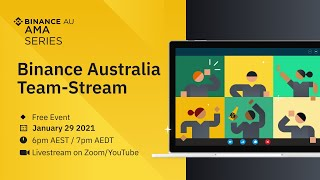 Binance Australia: Team-Stream 2021