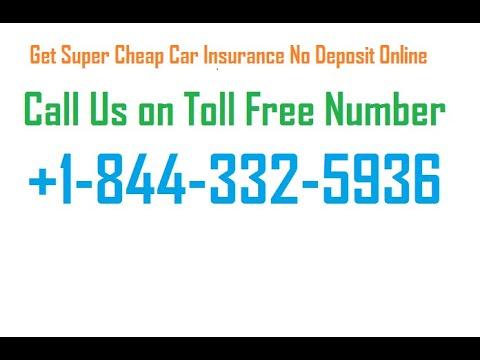 Super Cheap Car Insurance No Deposit - Auto Insurance ...