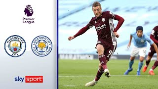 Dreierpack Vardy! | Manchester City - Leicester City 2:5 | Highlights - Premier League 2020/21