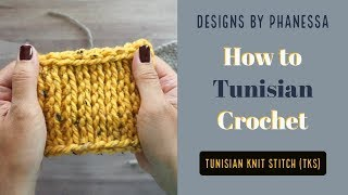 How to Crochet the Tunisian Knit Stitch (TKS)