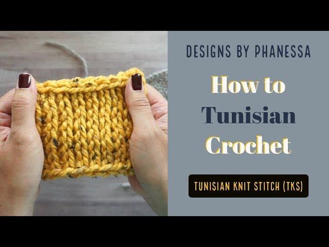 Tunisian Knit Stitch Tks Tutorial