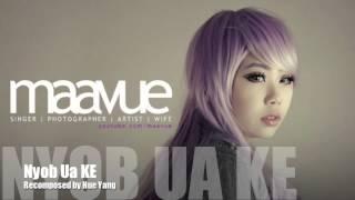 Repeat youtube video Nyob Ua Ke Maa Vue-Recomposed by Hue Yang