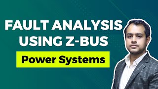 Fault Analysis using Z-bus | GATE (EE) | Power Systems