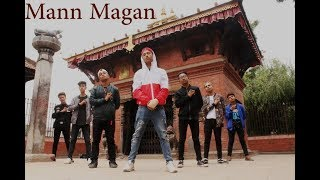 Mann Magan (Deepak Bajracharya) | Dance Choreography |