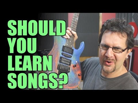 Should Guitar Players Learn Songs?